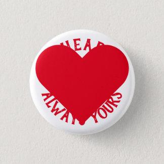 Chapa Redonda De 2,5 Cm Mi corazón es siempre el suyo