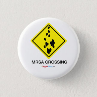 Chapa Redonda De 2,5 Cm Muestra de la travesía de MRSA