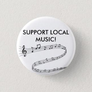 Chapa Redonda De 2,5 Cm ¡Muestre orgulloso su ayuda para la música local!