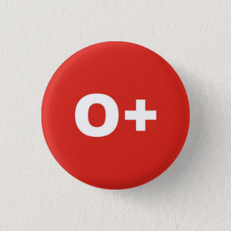 Chapa Redonda De 2,5 Cm O+ Insignia positiva el derecho del tipo/del grupo