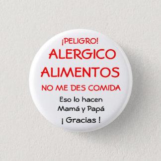 CHAPA REDONDA DE 2,5 CM ¡PELIGRO!,  ALERGICOALIMENTOS, NO ME DES COMIDA...