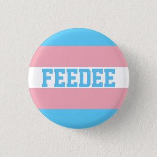Chapa Redonda De 2,5 Cm Pin de Feedee del transexual