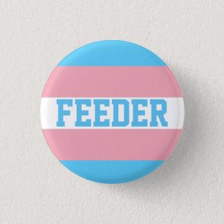 Chapa Redonda De 2,5 Cm Pin del alimentador del transexual