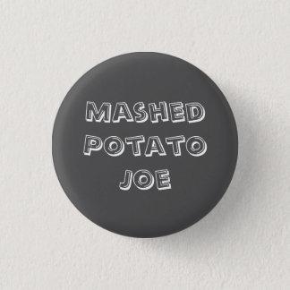 Chapa Redonda De 2,5 Cm Puré de patata Joe