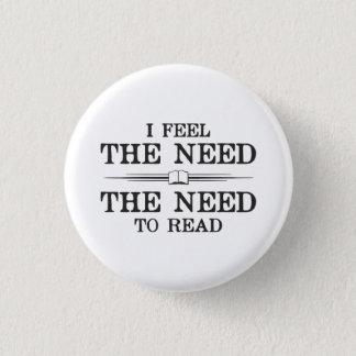 Chapa Redonda De 2,5 Cm Siento la necesidad de leer