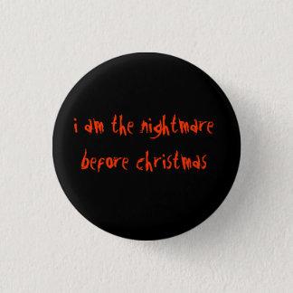 Chapa Redonda De 2,5 Cm Soy la pesadilla antes de navidad