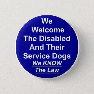 Chapa Redonda De 5 Cm Acogemos con satisfacción el perro del servicio