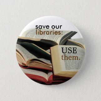 Chapa Redonda De 5 Cm ahorre nuestras bibliotecas: UTILÍCELOS