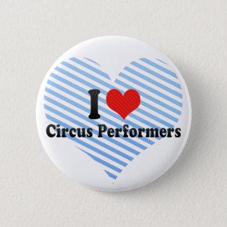 Chapa Redonda De 5 Cm Amo a ejecutantes de circo