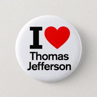 Chapa Redonda De 5 Cm Amo a Thomas Jefferson