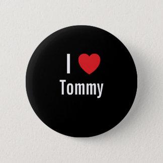 Chapa Redonda De 5 Cm Amo a Tommy