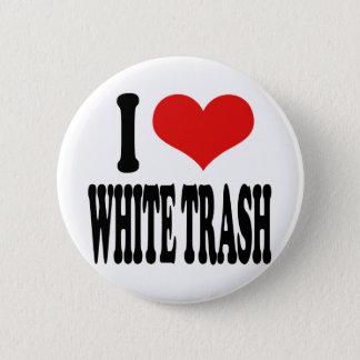Chapa Redonda De 5 Cm Amo la basura blanca