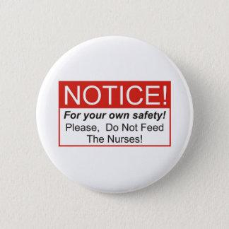 Chapa Redonda De 5 Cm Aviso/enfermera