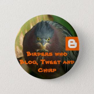 Chapa Redonda De 5 Cm Birders que blog, pío y chirrido