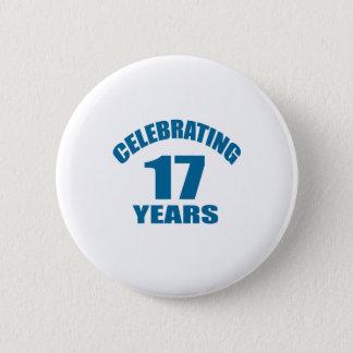 Chapa Redonda De 5 Cm Celebrando 17 años de diseños del cumpleaños