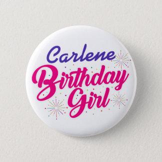 Chapa Redonda De 5 Cm Chica del cumpleaños (de su nombre)