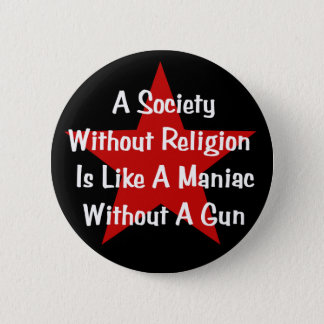 Chapa Redonda De 5 Cm Cita de la Anti-Religión