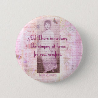 Chapa Redonda De 5 Cm Cita famosa de Jane Austen sobre el hogar dulce ca