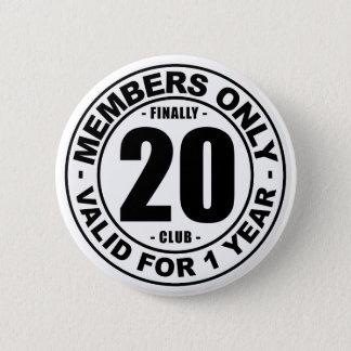 Chapa Redonda De 5 Cm Club finalmente 20