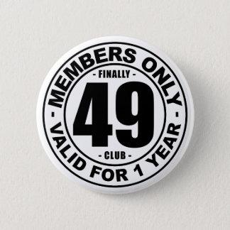 Chapa Redonda De 5 Cm Club finalmente 49