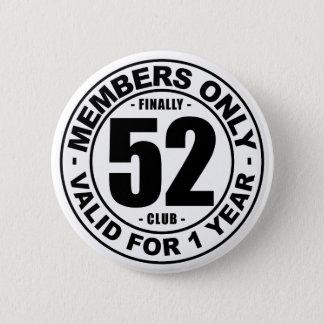 Chapa Redonda De 5 Cm Club finalmente 52