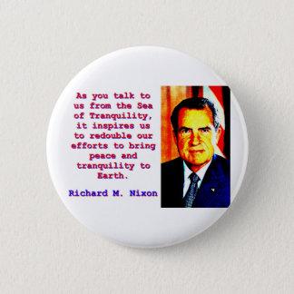 Chapa Redonda De 5 Cm Como usted habla con nosotros - Richard Nixon