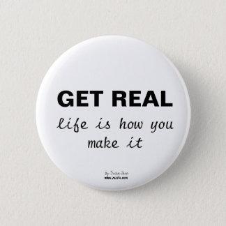 Chapa Redonda De 5 Cm CONSIGA REAL, vida es cómo usted hace que abotona
