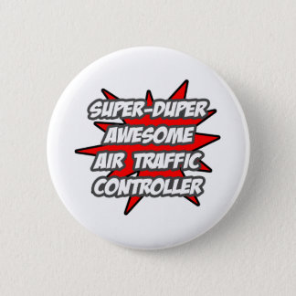 Chapa Redonda De 5 Cm Controlador aéreo impresionante estupendo de Duper