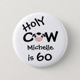 Chapa Redonda De 5 Cm Cumpleaños chistoso personalizado de la vaca 60.a