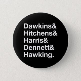 Chapa Redonda De 5 Cm Dawkins&Hitchens&Harris&Dennett&Hawking - ciencia