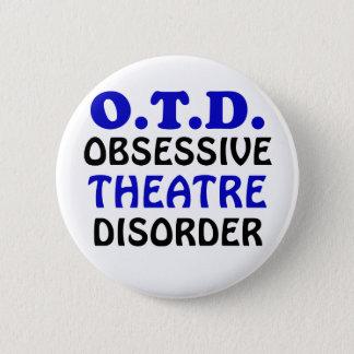 Chapa Redonda De 5 Cm Desorden obsesivo del teatro de OTD