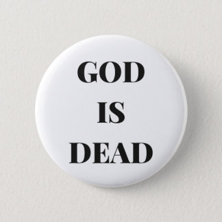 Chapa Redonda De 5 Cm Dios es muerto