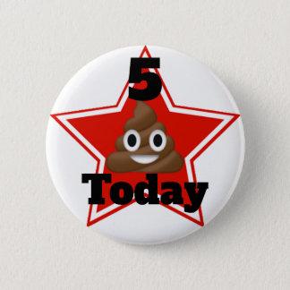 Chapa Redonda De 5 Cm Edad adaptable de Emoji Poo de la estrella