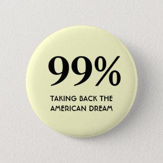 Chapa Redonda De 5 Cm El 99% - Retirar el sueño americano
