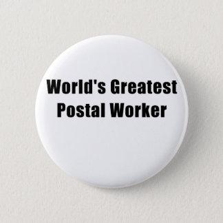 Chapa Redonda De 5 Cm El empleado de correos más grande de los mundos