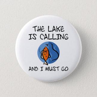 Chapa Redonda De 5 Cm El lago está llamando