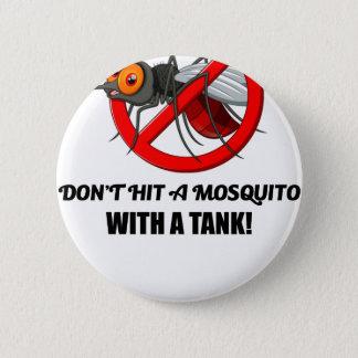 Chapa Redonda De 5 Cm el mosquito no lo golpea con un tanque