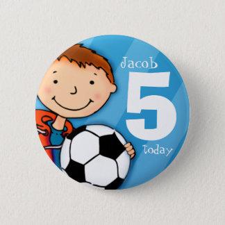 Chapa Redonda De 5 Cm El nombre y la edad 5 del fútbol/del fútbol
