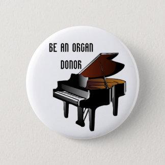 Chapa Redonda De 5 Cm El piano sea un donante de órganos