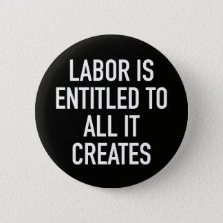 Chapa Redonda De 5 Cm El trabajo se da derecho a todos lo que crea