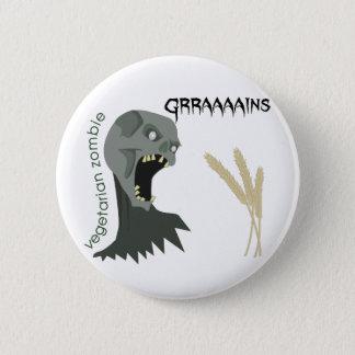 Chapa Redonda De 5 Cm ¡El zombi vegetariano quiere Graaaains!