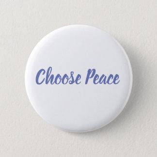 Chapa Redonda De 5 Cm Elija la insignia de la paz