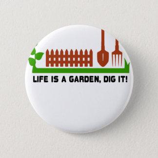 Chapa Redonda De 5 Cm Empuje de la vida y del jardín él