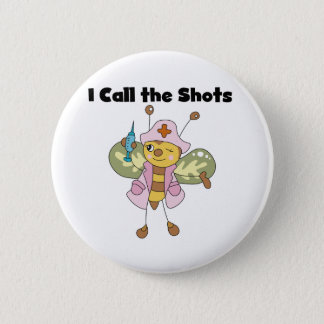 Chapa Redonda De 5 Cm Enfermera de la abeja llamo los tiros