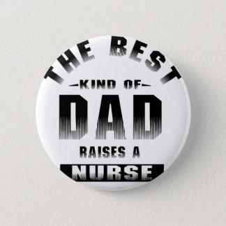 Chapa Redonda De 5 Cm Enfermera, la mejor clase de papá