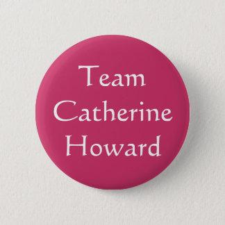 Chapa Redonda De 5 Cm Equipo Catherine Howard