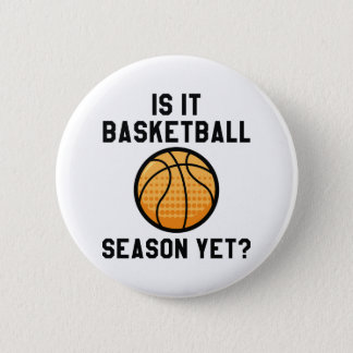 Chapa Redonda De 5 Cm ¿Es temporada de baloncesto todavía?