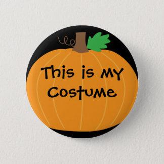 Chapa Redonda De 5 Cm Éste es mi Pin de la calabaza del traje