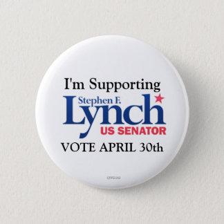 Chapa Redonda De 5 Cm Estoy apoyando a Stephen Lynch para el senado
