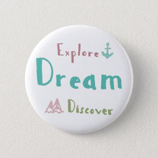 Chapa Redonda De 5 Cm Explore el sueño descubren